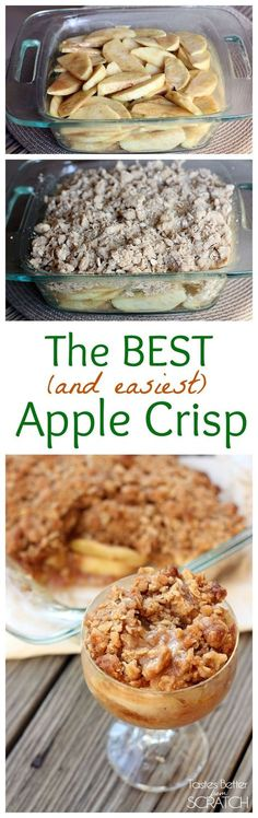 This Apple Crisp recipe is the BEST and SOO easy to make! Recipe on http://tastesbetterfromscratch.com