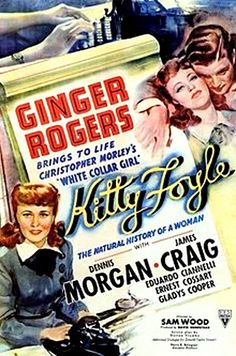 Kitty Foyle (1940) - Ginger Rogers, Dennis Morgan, James Craig