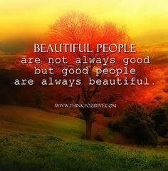 Beautiful-People-Are-Not-Always-Good.jpg (629×640)