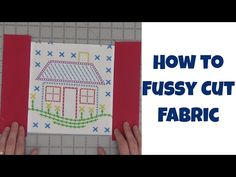 How to Fussy Cut Fabric and Sew Quilt Blocks and Napkins with Leah Day - YouTube