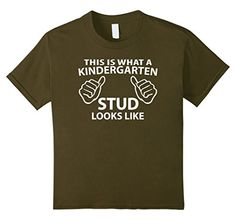 This is what a Kindergarten Stud looks like t-shirt. Super cool children's Graduation t-shirt. Awesome t-shirt for boys and girls.