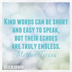 Be kind to others. Pass it forward.