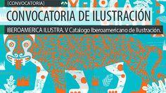 Convocatoria de ilustración. IBEROAMERICA ILUSTRA.