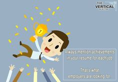 Always mention achievements in your resume for each #job That's what employers are looking for.