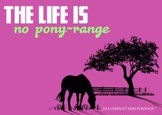 Denglisch Sprüche - pony-range
