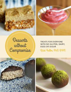 Desserts without Compromise: anti-candida dessert recipes for all stages of the diet! #vegan #glutenfree