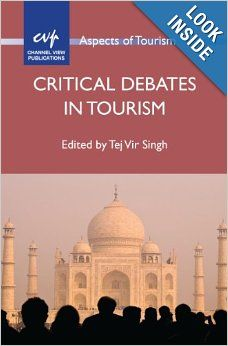 Critical Debates in Tourism (Aspects of Tourism): Tej Vir Singh: 9781845413415: Amazon.com: Books
