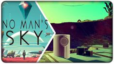 [Lets Play] No Man's Sky (PC) :: E07 - I Still Like this Game