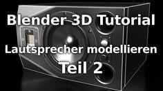 Blender 3D Tutorial - Lautsprecher modellieren - Teil 2