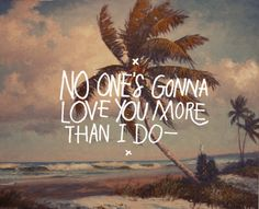 no one's gonna love you | Band of Horses