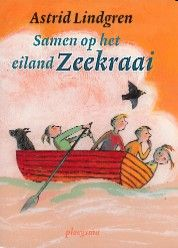 Samen op het eiland Zeekraai - Astrid Lindgren