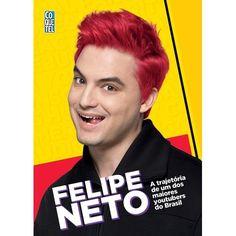 Felipe Neto - A Trajetoria De Um Dos Maiores Youtubers Do Brasil - Coquetel - Livrarias Curitiba Hi Gorgeous, Magazine, Books, Gabriel, Html, Best Selling Books, Grandchildren, Amor, Te Amo