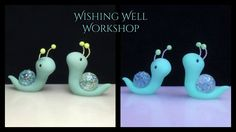 Polymer Clay Glowing Crystal Snails-Wishing Well Workshop
