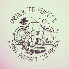 It's finally the weekend! #jamiebrowneart #drinks #elephant #neverforgets…