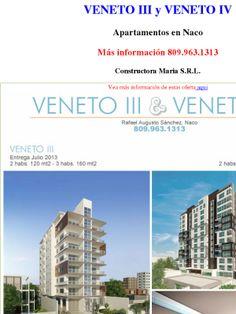 VENETO III y VENETO IV  Apartamentos en Naco  Más información 809.963.1313  Constructora Maria S.R.L.