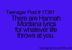 Is it sad... that I can still sing along... to almost every Hannah Montana song... EVER?