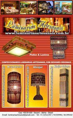 CONFECCIONAMOS LUMINÁRIAS ARTESANAIS COM DESIGNES ORIGINAIS.  Arandelas, Abajures, Lustres, Abajur-grande-de-5-andares, Entre outros.  Você pode até não comprar, mas com certeza irá gostar.      Faça-nos uma visita sem compromissos e confira: http://www.luminariasartesanais.com.br/      ----------------------------  Contatos:  TELES. (73) 32512397 / 91559446    E-mail: luminariaartesanal@gmail.com    MSN: luminariasaartesanal@hotmail.com