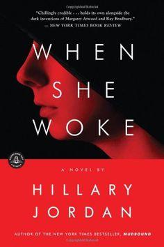 When She Woke: A Novel by Hillary Jordan http://www.amazon.com/dp/B00CF70UB0/ref=cm_sw_r_pi_dp_MuWdub1EWGGZ2