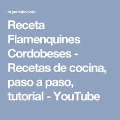 Receta Flamenquines Cordobeses - Recetas de cocina, paso a paso, tutorial - YouTube