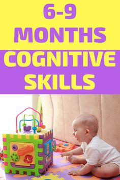 Everything You Need to Know About Cognitive Development Months Infant Activities for Intellectual Development: Learn all about what baby milestones to expect from months. Simple baby activities that are fun and engaging and will boost cognitive skills. 9 Month Olds, 9th Month, Baby Month By Month, Cognitive Activities, Infant Activities, 7 Month Old Baby Activities, Baby Play, Infant Play, Fun Baby
