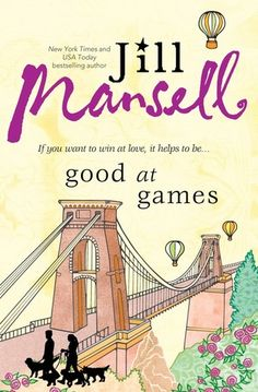 Letter G: Good at Games by Jill Mansell