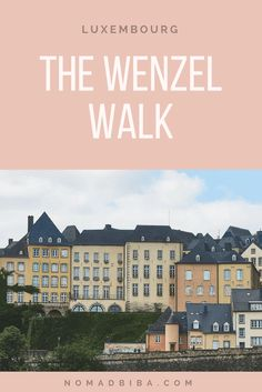 Luxembourg: Enjoying the Views Along the Wenzel Walk · Nomadbiba Places In Europe, Places To Travel, Travel Destinations, Europe Travel Guide, Travel Guides, Europe Packing, Budget Travel, Holland, Parque Natural