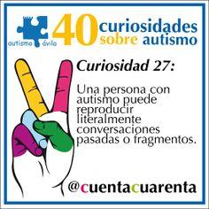 Una persona con autismo puede reproducir literalmente conversaciones pasadas o fragmentos.