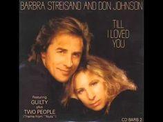 Barbra Streisand & Don Johnson - Till I Loved You - YouTube