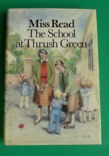 THE SCHOOL AT THRUSH GREEN by MISS READ (MRS. DORA SAINT, THRUSH GREEN SERIES)