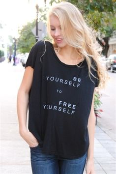 good hyOUman: Be Yourself Tee, Wise words and inspirational quotes on Keep!