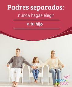Padres separados: nunca hagas elegir a tu hijo  Cuando nos convertimos en padres separados hay algo que siempre se nos olvida: nuestros hijos. Esos que creemos que no se enteran de nada, pero que sufren las consecuencias de la situación.