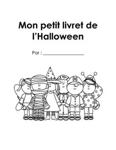 French Immersion Halloween Writing Booklet by Encore Teaching Resources - The Encore Teacher Theme Halloween, Halloween Math, Halloween Activities, Halloween Ideas, French Teaching Resources, Teaching French, French Teacher, Teacher Resources, Teaching Ideas