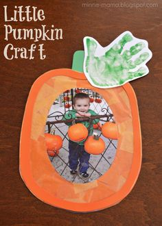Little Pumpkin Craft How Cute Little Pumpkin Is Perfect For Fall Inspired Kids Crafts This Would Be Adorable With Photo From Pumpkin Patch Or In Halloween Costume Too Daycare Crafts, Classroom Crafts, Baby Crafts, Fun Crafts, Adult Crafts, Creative Crafts, Theme Halloween, Halloween Crafts For Kids, Halloween Crafts For Toddlers