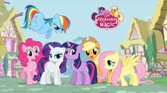 My Little Pony . . . Friendship IS Magic!