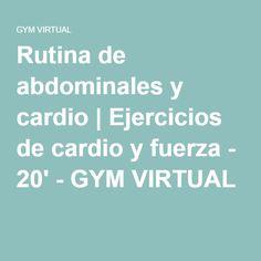 Rutina de abdominales y cardio | Ejercicios de cardio y fuerza - 20' - GYM VIRTUAL