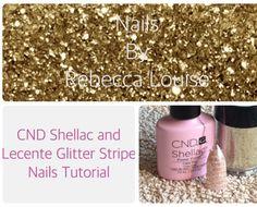 CND Shellac & Lecente Glitter Stripe Nails Tutorial - YouTube - Nails By Rebecca Louise