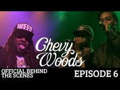 Wiz Khalifa & Ty Dolla $ign Take Stage With Chevy Woods - Official Behind The Scenes
