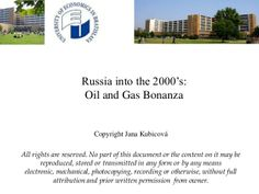 Oil, gas - World and Russia by Jana Kubicová via slideshare