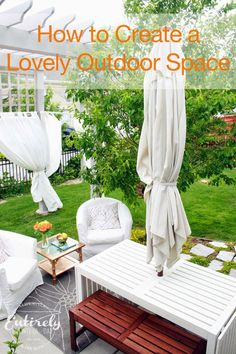 How to Create a Lovely Outdoor Space - Entirely Eventful Day #backyard #decorating