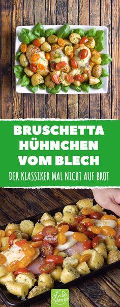 Die italienische Spezialität wird umso besser, wenn man sie mit Hühnchen und Kartoffeln zubereitet! #rezept #rezepte #bruschetta #italien #tomate #kartoffeln #hühnchen #hähnchen #hühnerbrust #blech #ofen #marinade #knoblauch #basilikum