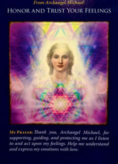 Archangel Michael ~ Honor And Trust Your Feelings
