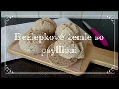 Bezlepkové žemle so psylliom (histamínová intolerancia) - YouTube Gluten Free, Bread, Cheese, Youtube, Food, Glutenfree, Brot, Essen, Sin Gluten