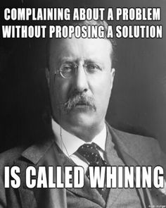 It's called whining, #teacherproblems (This is how I feel when I hear people complain about the Common Core. Okay, I get it--you don't like it. But what do you have that's better for me to implement in my classroom?!) I don't need the reasons why CC is bad; I need to know what to use because it's good.