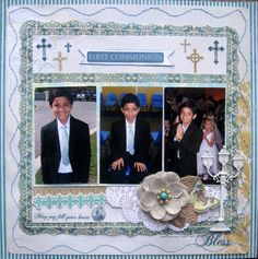 Happy day to Y'all, I'm such a proud moma, this is my DS Devin last May when he was doing his holy communion. I made a simple LO because I take tons of photo at his special event so I incorporated 3 on this desi Scrapbooking Layouts, Scrapbook Cards, Jesus Book, Kids Pages, First Holy Communion, Craft Party, Holi, Paper Crafts, Diy