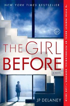 Girl Before, The: A Novel (Paperback)