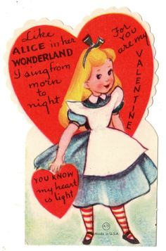 ALICE IN WONDERLAND SIGNS FROM MORN TO NIGHT FOR YOU / VINTAGE VALENTINE CARD