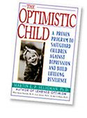 The Optimistic Child offers parents and teachers the tools developed in this study to teach children of all ages life skills that transform helplessness into mastery and bolster self-esteem