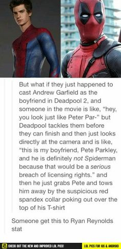 That would be amazing!!! Someone please tell the Marvel directors!!! But no Tom Holland. I don't like him as spider man. He makes him seem like a little kid