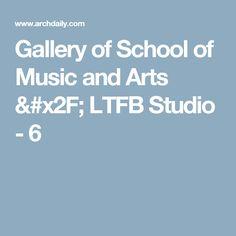 Gallery of School of Music and Arts / LTFB Studio - 6