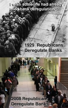 Bank deregulation has a long history of not working.